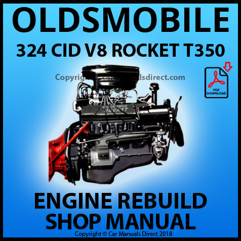 OLDSMOBILE 324 cu.in. Rocket T350 Engine Rebuild Manual | carmanualsdirect
