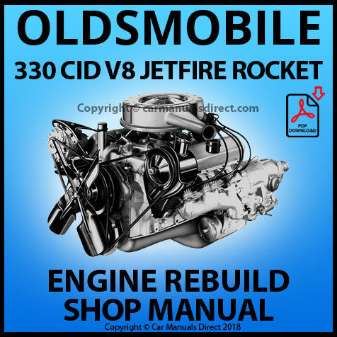 OLDSMOBILE 330 CID V8 Engine Rebuild Manual | carmanualsdirect