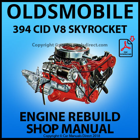 OLDSMOBILE 394 CID V8 Skyrocket Engine Rebuild Manual | carmanualsdirect