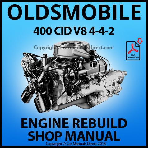 OLDSMOBILE 400 CID V8 Engine Rebuild Manual | carmanualsdirect