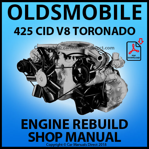 OLDSMOBILE 425 CID V8 Toronado Rocket Engine Rebuild Manual | carmanualsdirect