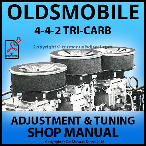 OLDSMOBILE 4-4-2 Tri-Carb Adjustment and Tuning Manual | carmanualsdirect