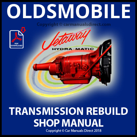 Hydra Matic Jetaway (Model 315) Automatic Transmission 1956-1964 Rebuild Shop Manual | carmanualsdirect
