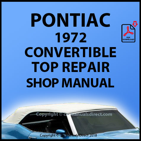 PONTIAC Catalina, Le Mans, Grand Ville 1972 Convertible Roof Repair Manual | carmanualsdirect