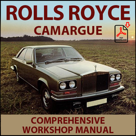 ROLLS ROYCE Camargue 1980-1986 Factory Workshop Manual | carmanualsdirect