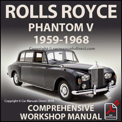 Rolls Royce Phantom V 1959-1962 Factory Workshop Manual | carmanualsdirect