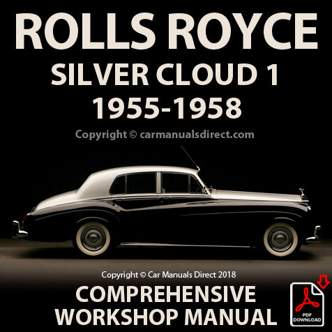 ROLLS ROYCE Silver Cloud Series 1 1955-1958 Factory Workshop Manual | carmanualsdirect
