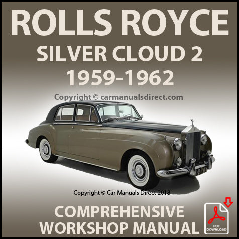 Rolls Royce Silver Cloud S2 1959-1962 Factory Workshop Manual | carmanualsdirect