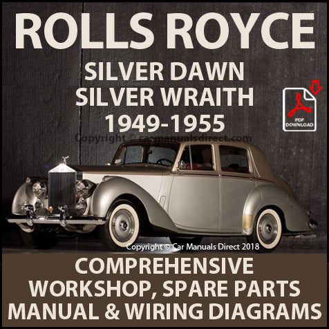 ROLLS ROYCE Silver Dawn & Silver Wraith 1949-1955 Factory Workshop & Spare Parts Manual | carmanualsdirect