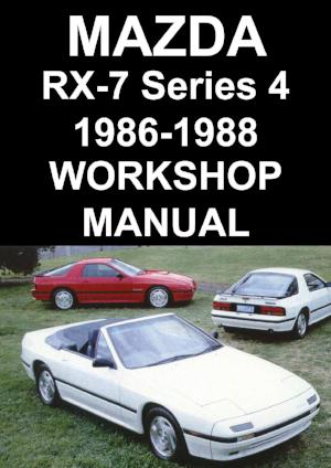 MAZDA RX7 Series 4 1986-1988 Workshop Manual