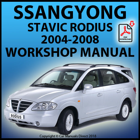 SSANGYONG Rodius Stavic Diesel and Petrol 2004-2008 Workshop Manual | carmanualsdirect