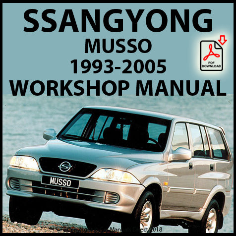 SSANGYONG Musso Diesel and Petrol 1993-2005 Workshop Manual | carmanualsdirect
