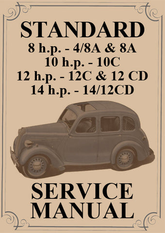 STANDARD 8hp, 10hp,12hp,14hp 1939-1946 Workshop Manual