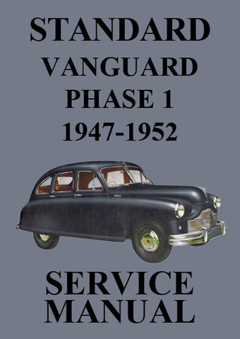 STANDARD Vanguard Phase 1 1947-1952 Workshop Manual