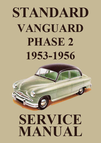 STANDARD Vanguard Phase 2 1953-1956 Workshop Manual