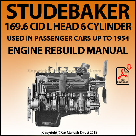 STUDEBAKER 169.6 CID L Head 6 Cylinder Rebuild Overhaul Manual | carmanualsdirect