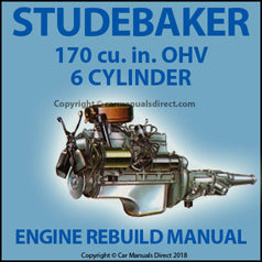 STUDEBAKER 170 cu in OHV 6 Cylinder Rebuild Overhaul Manual | carmanualsdirect