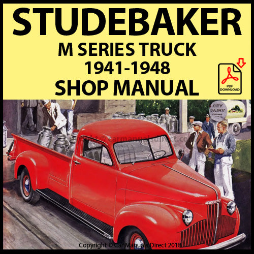 "STUDEBAKER ""M"" Series Trucks 1941-1948 Shop Manual 