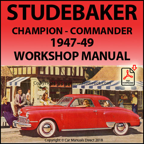 Studebaker Champion and Commander 1947-1949 Shop Manual | carmanualsdirect