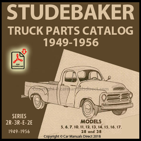STUDEBAKER 2R, 3R, E, 2E Series Truck 1949-1956 Spare Parts Catalog | carmanualsdirect