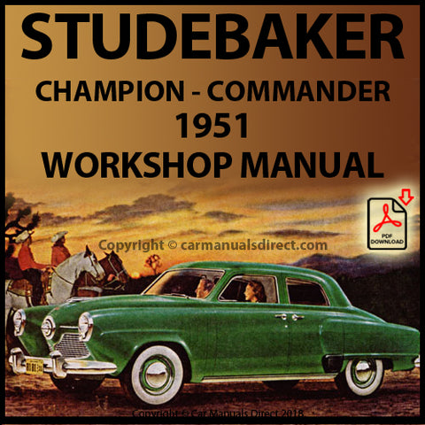 STUDEBAKER Champion and Commander 1951 Shop Manual | carmanualsdirect