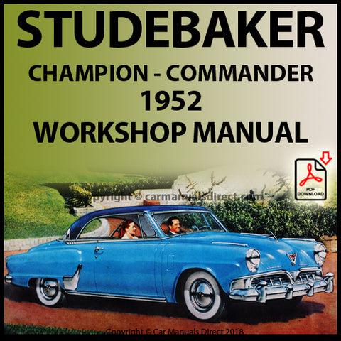 STUDEBAKER Champion and Commander 1952 Shop Manual | carmanualsdirect