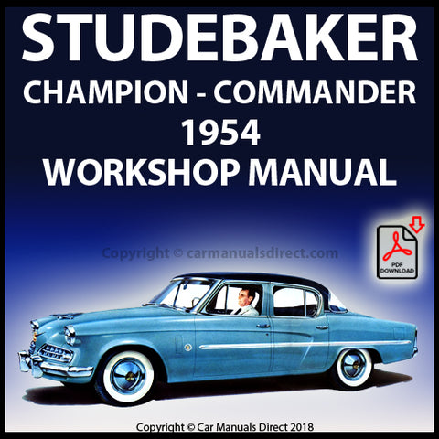 STUDEBAKER Champion and Commander 1954 Shop Manual | carmanualsdirect