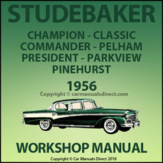 Studebaker Champion 4 Door, Studebaker Champion 2 Door, Studebaker Pelham Station Wagon, Studebaker Commander 4 Door, Studebaker Commander 2 Door, Studebaker Parkview Station Wagon, Studebaker President 4 Door, Studebaker President 2 Door, Studebaker Pinehurst Station Wagon, Studebaker Classic 4 Door 1956 Shop Manual | carmanualsdirect