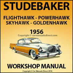 STUDEBAKER Flight Hawk, Power Hawk, Sky Hawk, Golden Hawk 1956 Shop Manual | carmanualsdirect