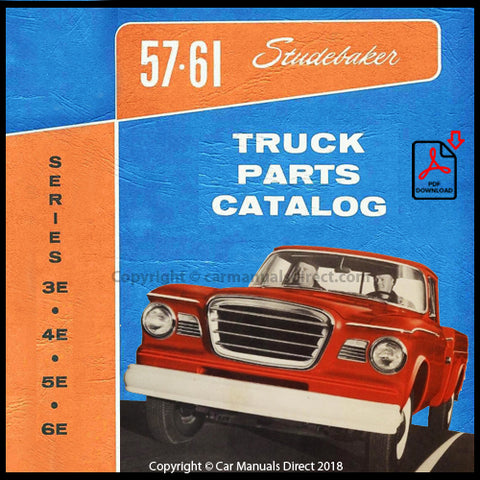 STUDEBAKER 3E, 4E, 5E, 6E Series Truck 1957-1960 Spare Parts Catalog | carmanualsdirect