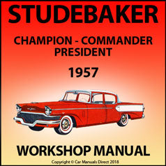 STUDEBAKER Champion, Commander, President 1957 Shop Manual | carmanualsdirect