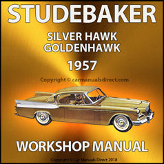 STUDEBAKER Silver Hawk & Golden Hawk 1957 Workshop Manual | carmanualsdirect
