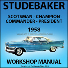 STUDEBAKER Scotsman, Champion, Commander & President 1958 Workshop Manual | carmanualsdirect