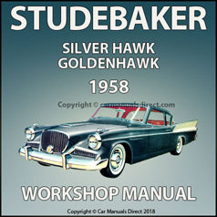 STUDEBAKER Silver Hawk and Golden Hawk 1958 Shop Manual | carmanualsdirect