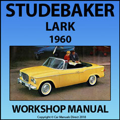 STUDEBAKER Lark (All Models) 6 cylinder & V8 1960 Workshop Manual | carmanualsdirect