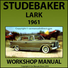 STUDEBAKER Lark 6 cylinder & V8 1961 Workshop Manual | carmanualsdirect