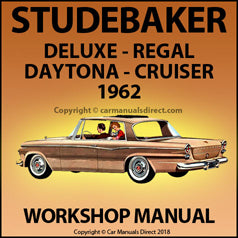 STUDEBAKER 1962 Deluxe, Regal, Daytona, Cruiser Workshop Manual | carmanualsdirect