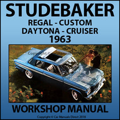 STUDEBAKER 1963 Regal, Custom, Daytona, Cruiser Workshop Manual | carmanualsdirect