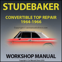 STUDEBAKER 1964-1966 Convertible Roof Repair Manual | carmanuaksdirect