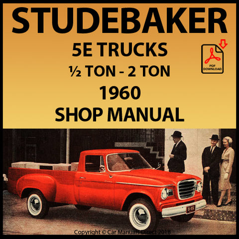 STUDEBAKER 5E - ½ TON - 2 TON Truck 1960 Shop Manual | carmanualsdirect