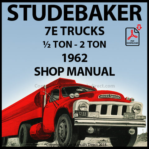 STUDEBAKER 7E - ½ TON - 2 TON Truck 1962 Shop Manual | carmanualsdirect