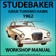 STUDEBAKER Gran Turismo Hawk 1962 Workshop Manual