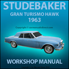 STUDEBAKER Gran Turismo Hawk 1963 Workshop Manual | carmanualsdirect