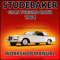 STUDEBAKER Gran Turismo Hawk 1964 Workshop Manual | carmanualsdirect