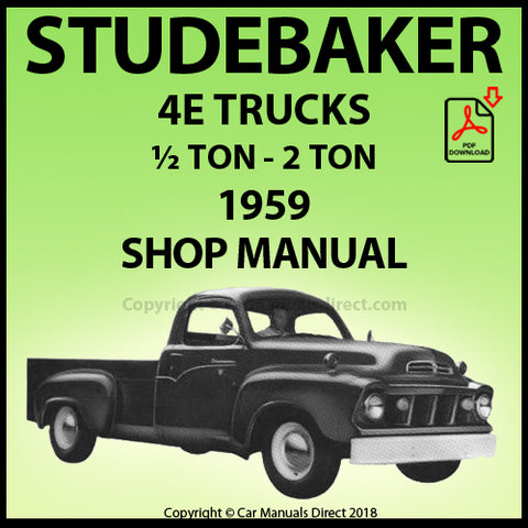 STUDEBAKER Transtar 4E - ½ TON - 2 TON Truck 1959 Shop Manual | carmanualsdirect