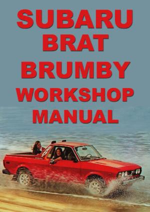 SUBARU Brat & Brumby 1979-1991 Workshop Manual