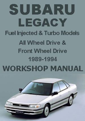 SUBARU Legacy Sedans & Wagons 1989-1994 Workshop Manual