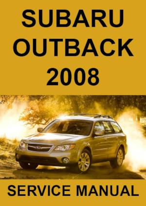 SUBARU Outback 2008 Workshop Manual