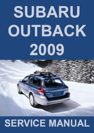 SUBARU Outback 2009 Workshop Manual
