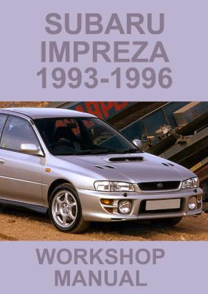 SUBARU Impreza and WRX 1993-1996 Workshop Manual